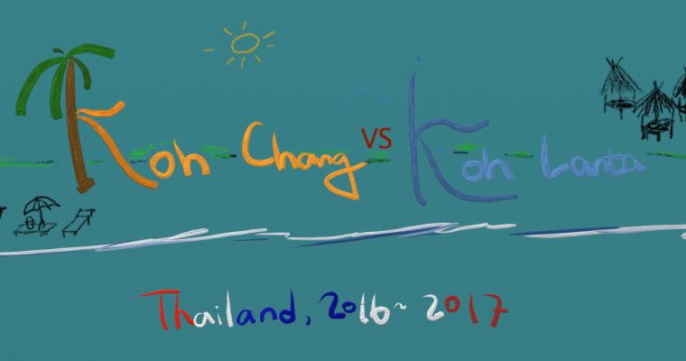 Koh Chang VS Koh Lanta, Thailand